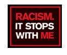 Racism - it stops with me